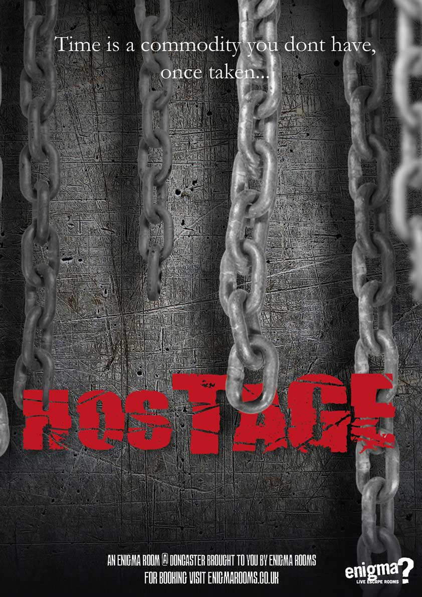 Hostage, available at Doncaster Enigma Rooms