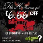 Treat yourself at Enigma Live Escape Rooms with this Halloween offer, Sweeney Tod at Lincoln, get £6.66 off